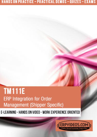 TM111E - ERP Integration for Order Management (Shipper Specific)